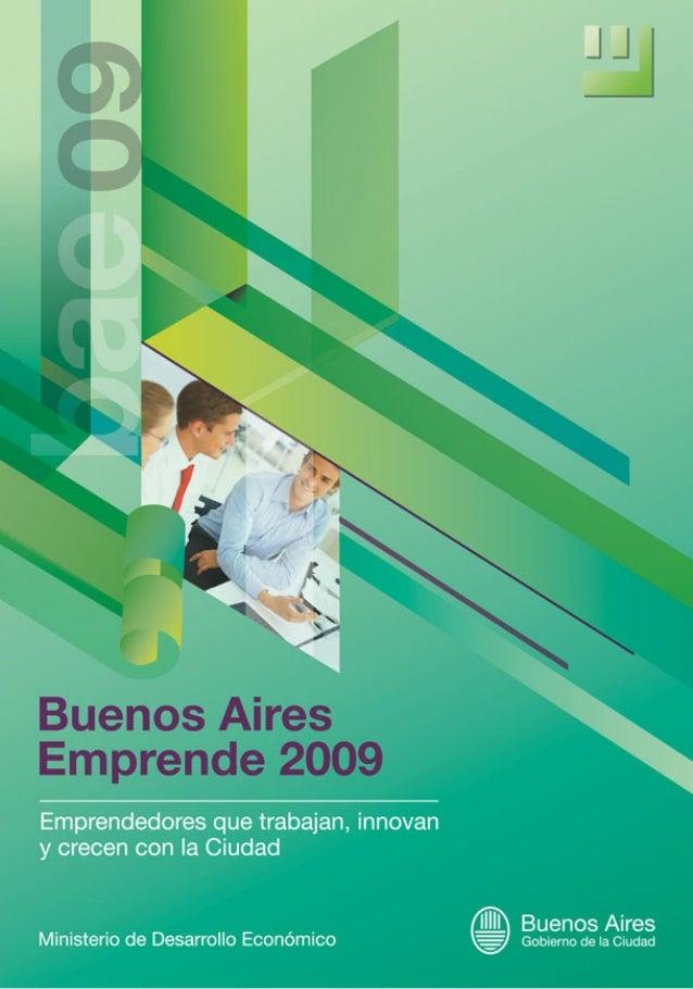 Prólogo A partir del año 2008, desde el Ministerio de Desarrollo Económico propusimos implementar una iniciativa tendiente...