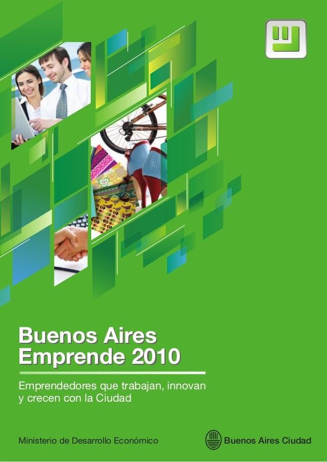 Ganadores del concurso buenos aires emprende 2010 for Semana del diseno buenos aires