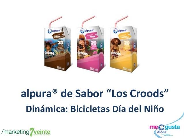 """alpura® de Sabor """"Los Croods"""" Dinámica: Bicicletas Día del Niño"""