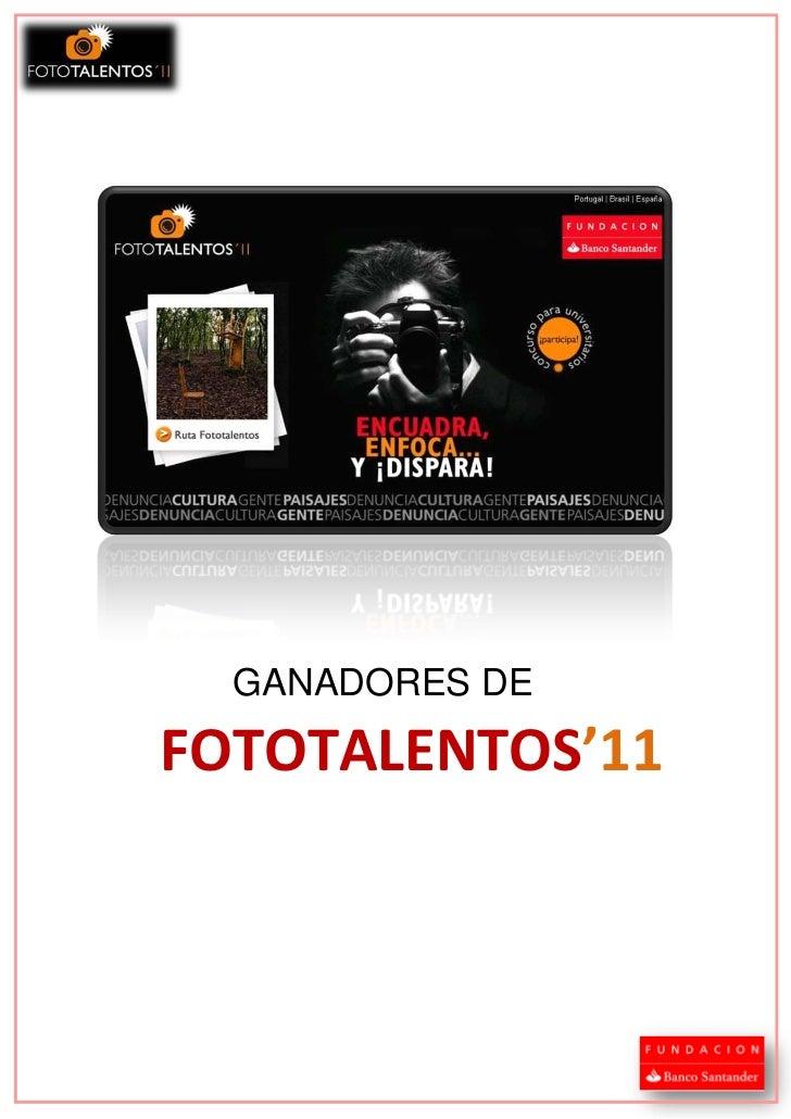 GANADORES DEFOTOTALENTOS'11