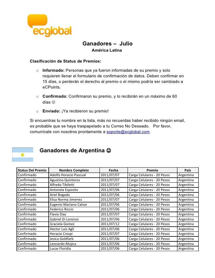 Ganadores – Julio                                             América Latina       Clasificación de Status de Premios:    ...
