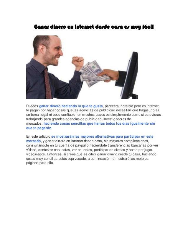 Ganar Dinero En Internet Desde Casa Es Muy Fácil