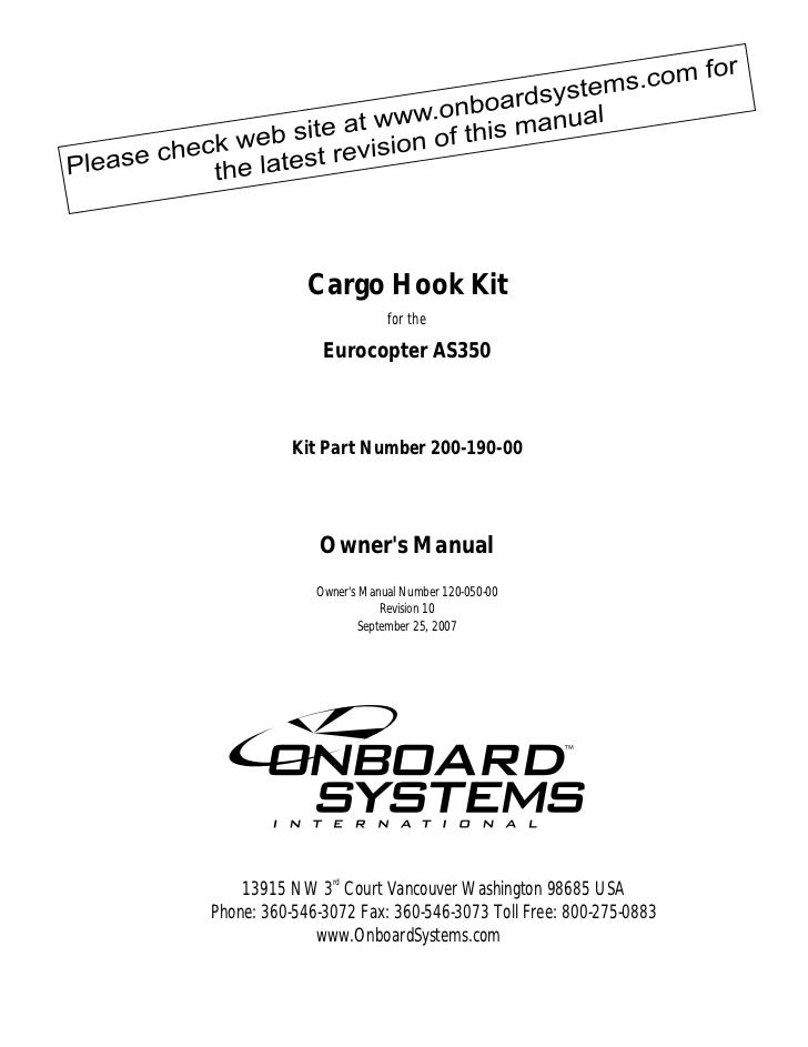 Cargo Hook Kit                          for the               Eurocopter AS350           Kit Part Number 200-190-00       ...
