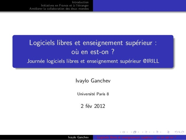 Introduction         Initiatives en France et ` l'´tranger                                  a e Am´liorer la collaboration...