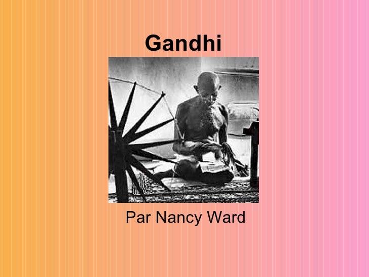 Gandhi Par Nancy Ward