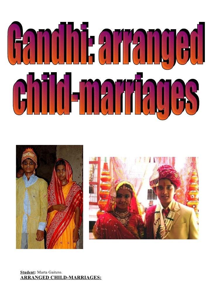 Student: Marta Gaitero.ARRANGED CHILD-MARRIAGES: