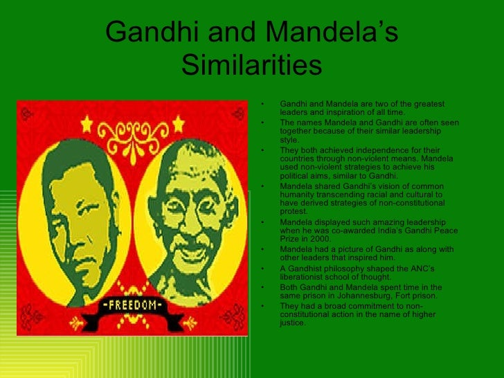 a comparison between the contributions of nelson mandela and mohandas gandhi After all, during the years 1952-1990, he had made only three public appearances, and numerous people of different nations had contributed to the cause she described mandela as the man who completed the anti-colonial movement began by mahatma gandhi and, indeed, the living legacy of.