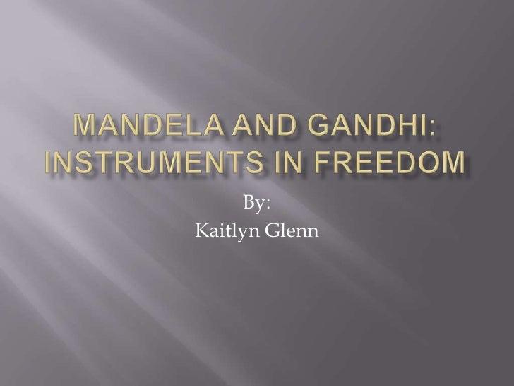 Difference Between Nelson Mandela and Mahatma Gandhi