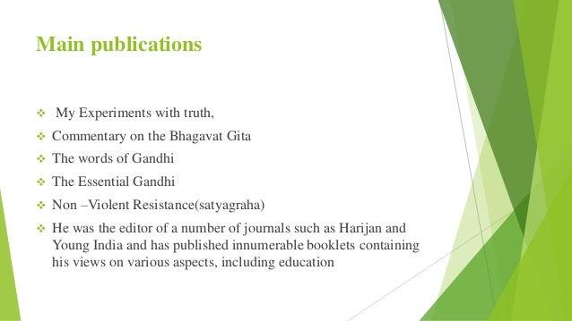Gandhiji life and educational contributions Non Violent Resistance Satyagraha