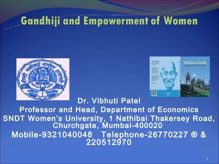 Dr. Vibhuti Patel   Professor and Head, Department of EconomicsSNDT Women's University, 1 Nathibai Thakersey Road,        ...