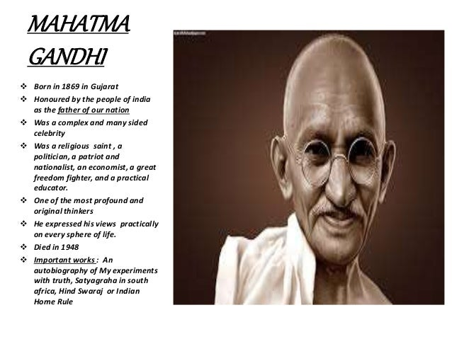 write about mahatma gandhi