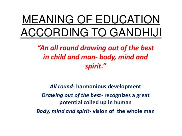 Gandhijis Educational Philosophy