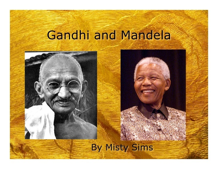 gandhi martin luther king and mandela what made non violence work essay Leadership style and power tactics of gandhi history essay but various other leaders such as martin luther king and nelson mandela as truth, non-violence.