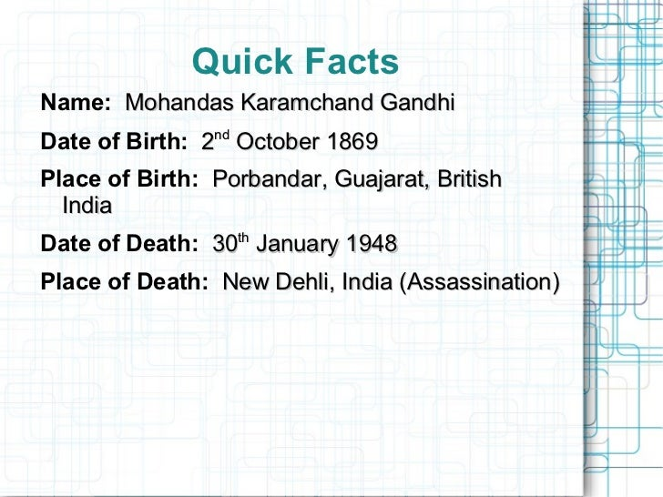 the life and accomplishments of mohandas karamchand gandhi mahatma gandhi Mohandas karamchand gandhi was an indian activist who was the leader of the  indian  if we want to learn the use of arms with the greatest possible despatch,  it is our  gandhi's first major achievement came in 1917 with the champaran.