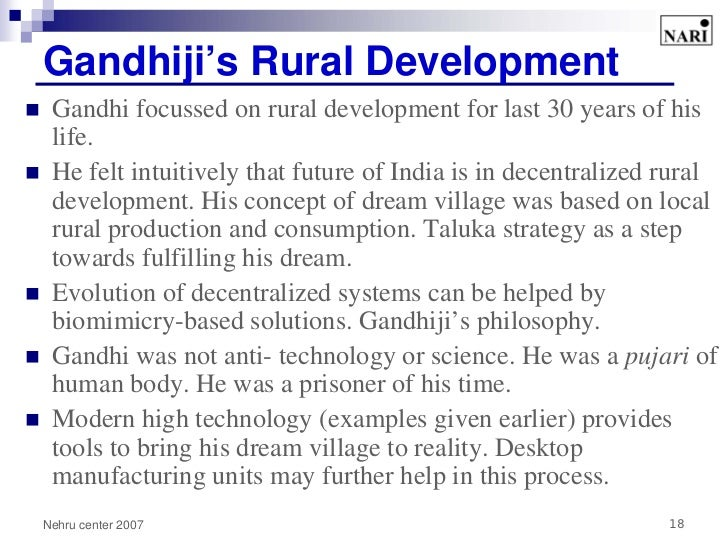 gandhi concept of development The nehruvian concept is the dominant concept of development gandhi never  used the word development the word was first used by the us.