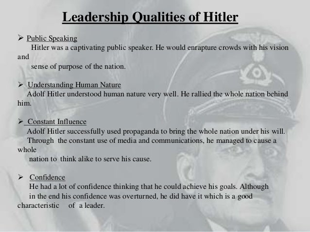 adolf hitler as a leader qualities