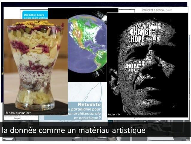 © carbonvisuals.com  © Facebook  © metropolitain.io  © data-cuisine.net  © Neoformix  la donnée comme un matériau artistiq...