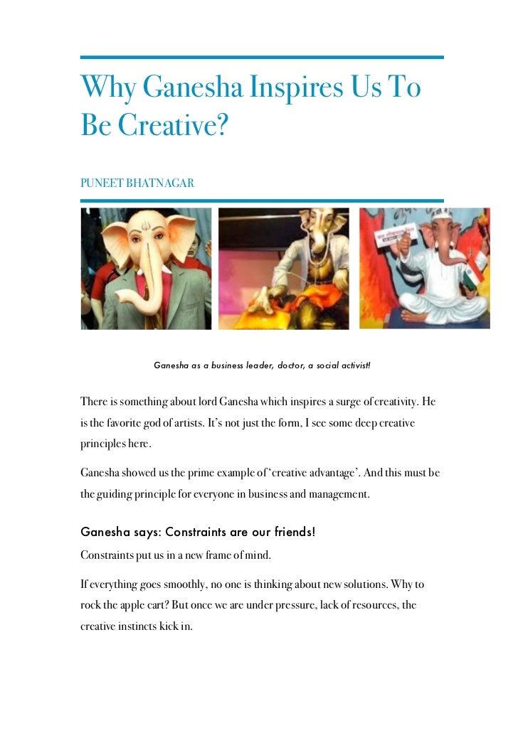 Why Ganesha Inspires Us ToBe Creative?PUNEET BHATNAGAR                   Ganesha as a business leader, doctor, a social ac...