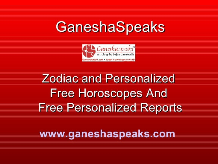 GaneshaSpeaks Zodiac and Personalized  Free Horoscopes And  Free Personalized Reports www.ganeshaspeaks.com