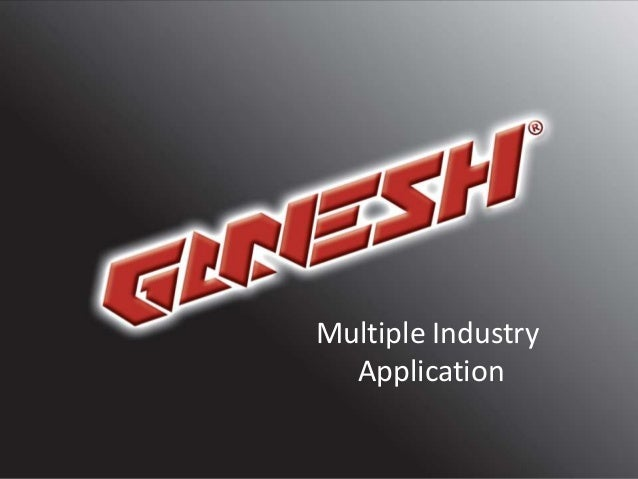 Multiple Industry Application