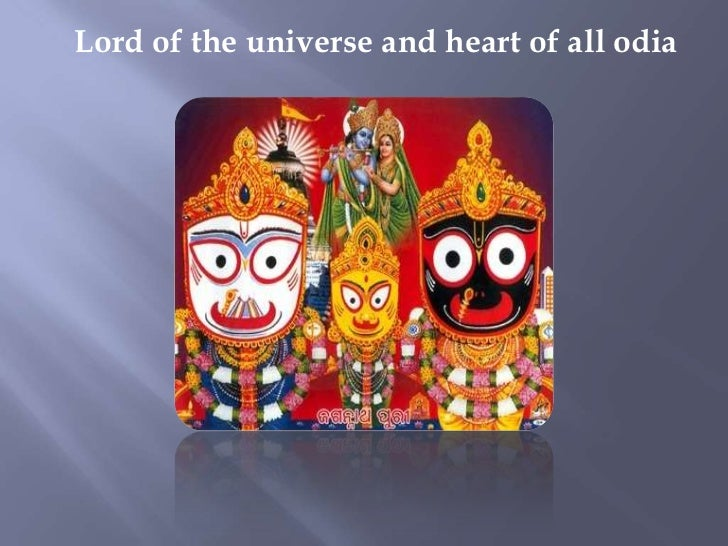 Lord of the universe and heart of all odia