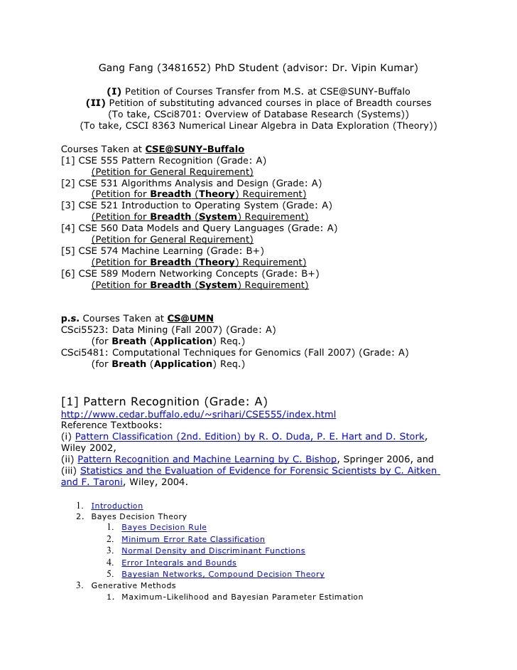 Gang Fang (3481652) PhD Student (advisor: Dr. Vipin Kumar)            (I) Petition of Courses Transfer from M.S. at CSE@SU...
