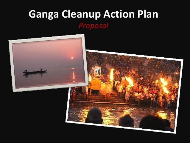 Ganga Cleanup Action Plan Proposal