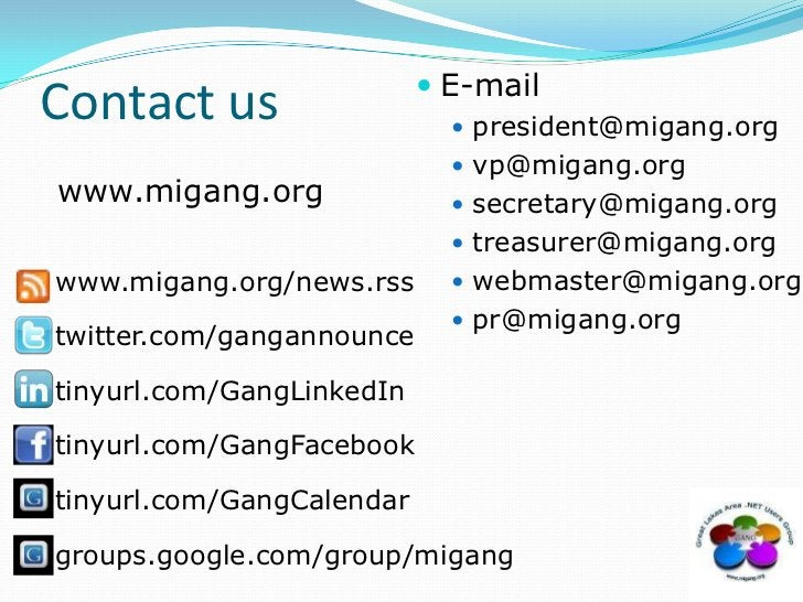 Contact us<br />E-mail<br />president@migang.org<br />vp@migang.org<br />secretary@migang.org<br />treasurer@migang.org<br...