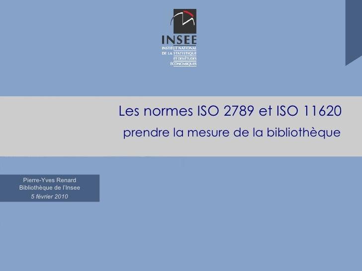 Les normes ISO 2789 et ISO 11620 prendre la mesure de la bibliothèque