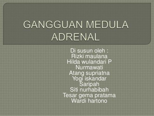 Di susun oleh : Rizki maulana Hilda wulandari P Nurmawati Atang supriatna Yogi iskandar Saripah Siti nurhabibah Tesar gema...