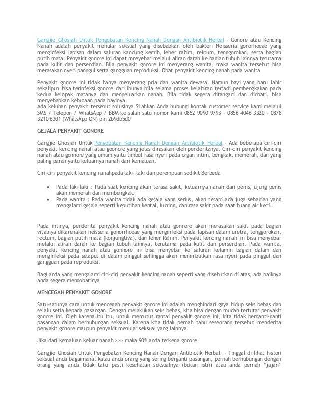 Gangjie Ghosiah Untuk Pengobatan Kencing Nanah Dengan Antibiotik Herbal - Gonore atau Kencing Nanah adalah penyakit menula...