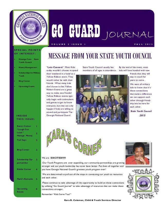 GO GUARD JOURNAL V O L U M E  SPECIAL POINTS OF INTEREST:   Message From  State  2  I S S U E  1  F A L L  2 0 1 3  MESSA...