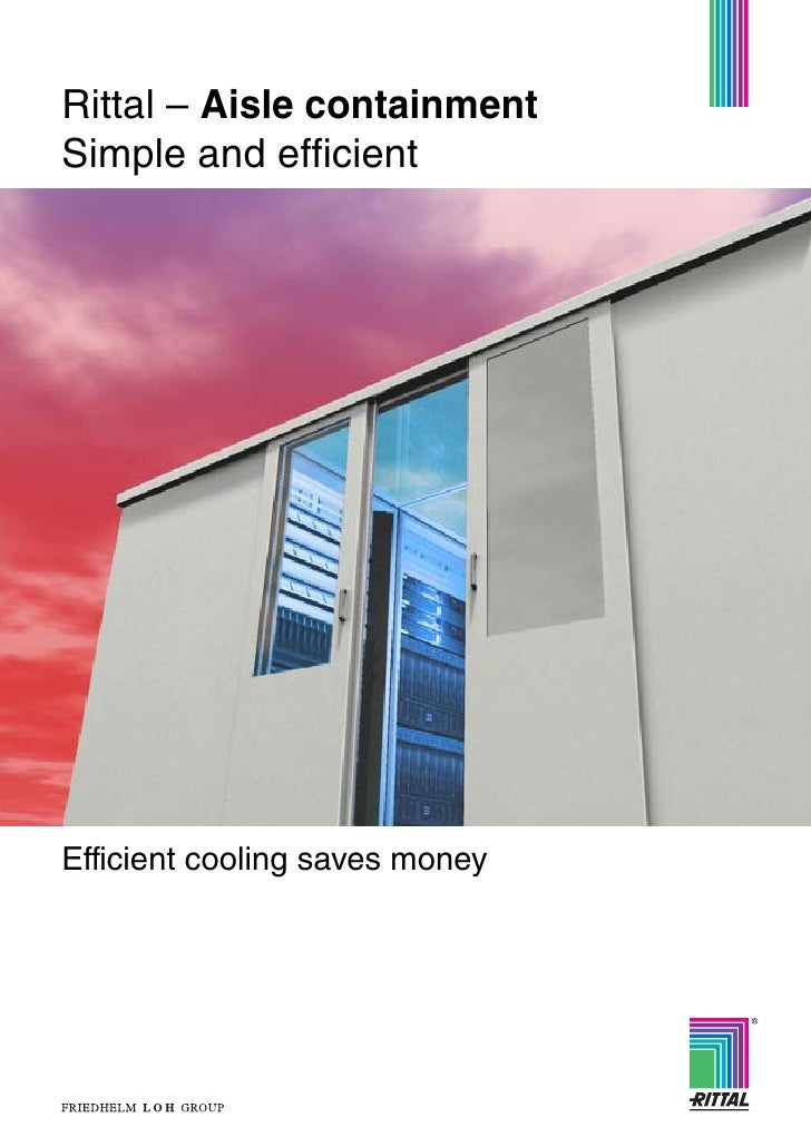 Rittal – Aisle containmentSimple and efficientEfficient cooling saves money