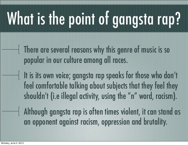 gangsta rap crime Gangsta rap: crime the cultural majority in america is up in arms over the rising levels of violence and horrific images that have seeped into popular entertainment.