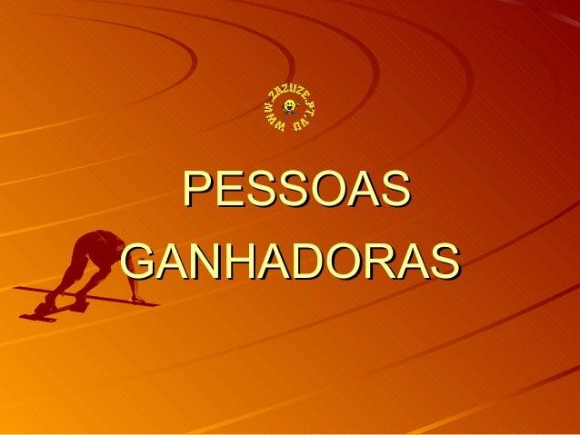 PESSOAS GANHADORAS