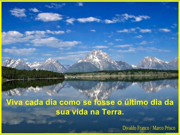 Hoje é Dia De Treinar: Ganhe O Dia De Hoje Divaldo Franco Marco Prisco