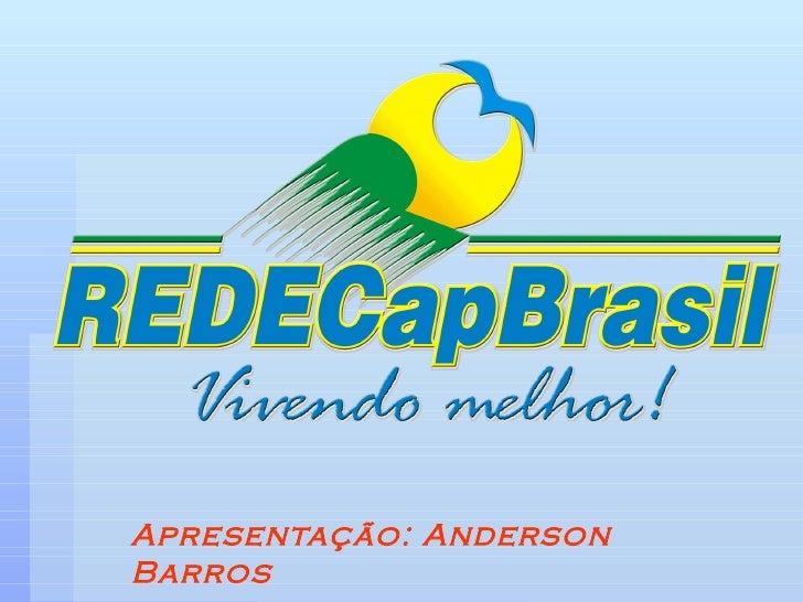 Apresentação: Anderson Barros