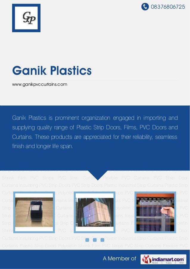 08376806725A Member ofGanik Plasticswww.ganikpvccurtains.comPVC Strips PVC Strip Curtains Flexible PVC Curtains PVC Strip ...