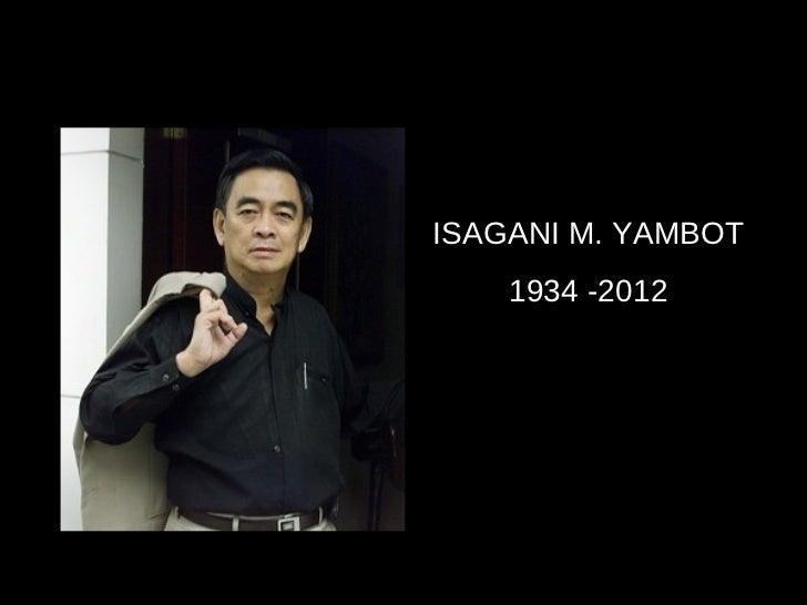 ISAGANI M. YAMBOT    1934 -2012