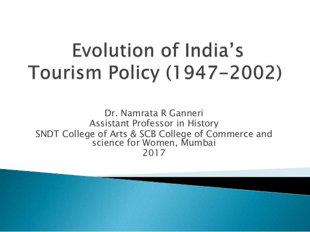 Dr. Namrata R Ganneri Assistant Professor in History SNDT College of Arts & SCB College of Commerce and science for Women,...