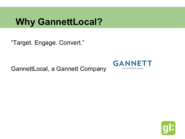 Why GannettLocal?                    SEO     Retargeting                            Paid                            Media ...