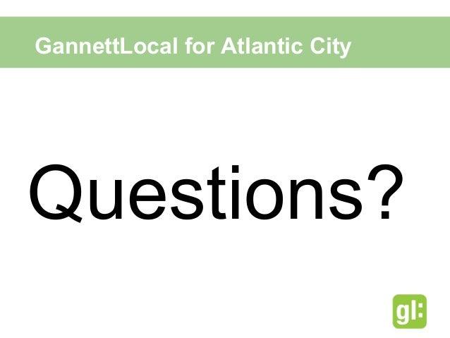 gannettlocal Sales Presentation for Atlantic City