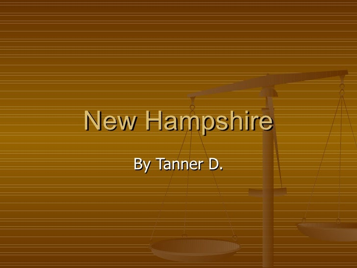 New Hampshire By Tanner D.