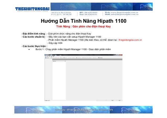 Hướng Dẫn Tính Năng Hipath 1100 Tính Năng : Gán phím cho điện thoại Key - Đặc điểm tính năng : - Gán phím chức năng cho đi...