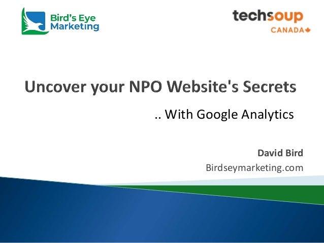David Bird Birdseymarketing.com .. With Google Analytics