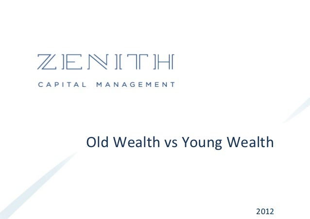Old	  Wealth	  vs	  Young	  Wealth	                                       2012