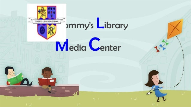 Tommy's Library Media Center