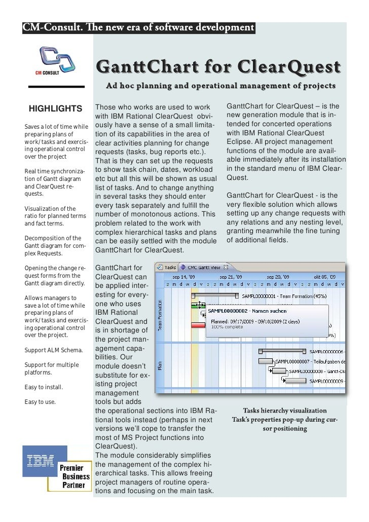 HIGHLIGHTS               Those who works are used to work          GanttChart for ClearQuest – is the                     ...