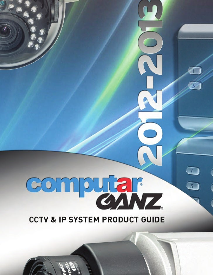 CCTV & IP SYSTEM PRODUCT GUIDE