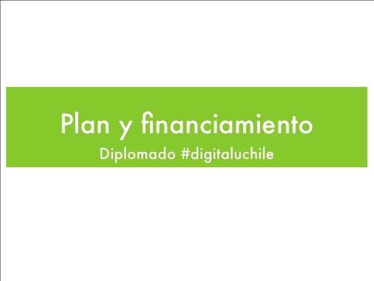 Plan y financiamiento    Diplomado #digitaluchile